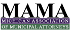 Michigan Association of Municipal Attorneys